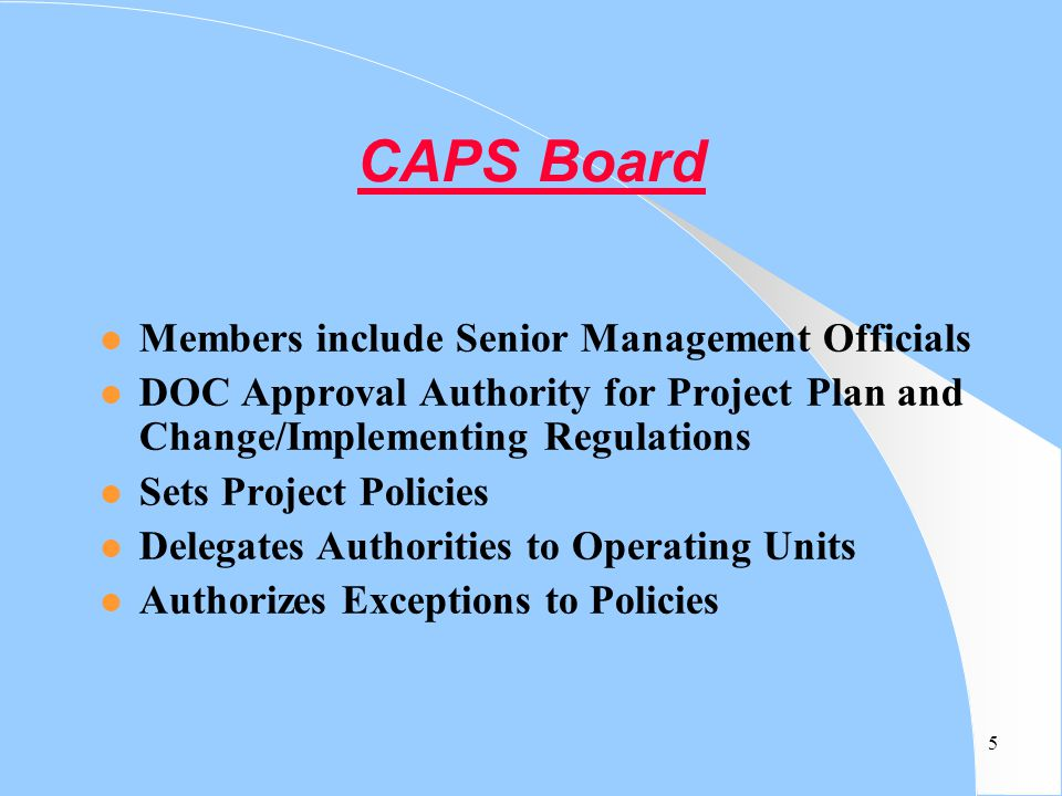 CAPS Board Members include Senior Management Officials