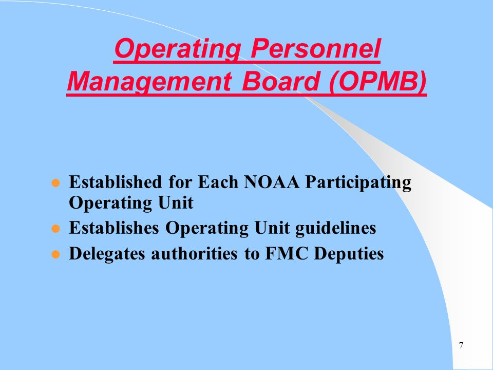 Operating Personnel Management Board (OPMB)