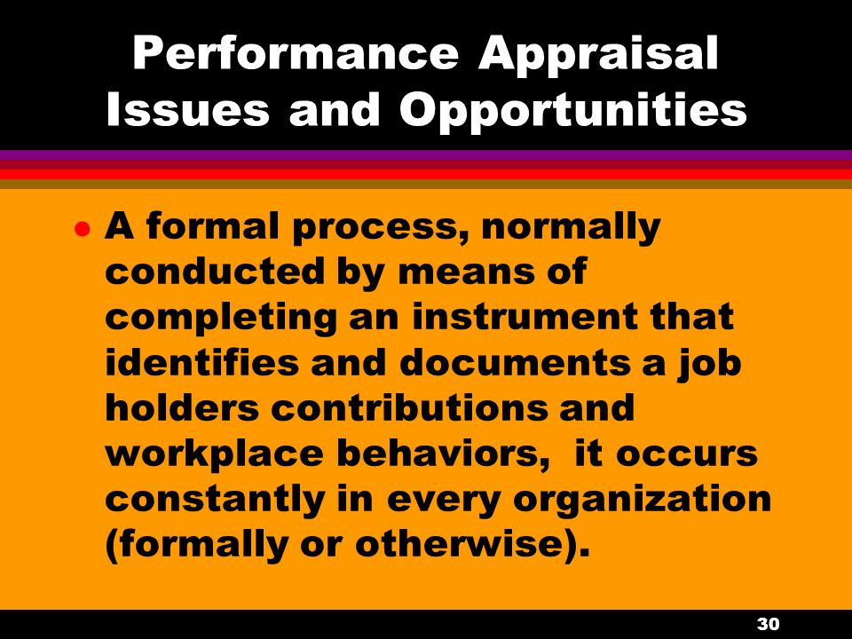 Performance Appraisal Issues and Opportunities