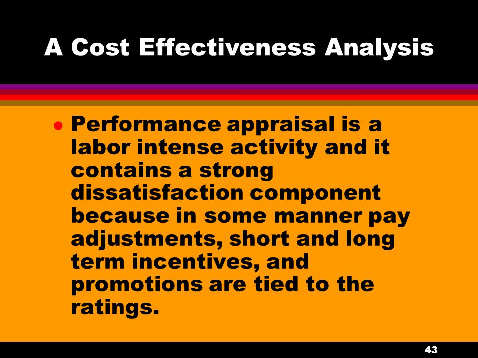 A Cost Effectiveness Analysis