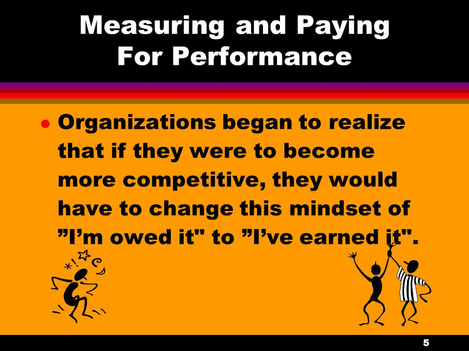 Measuring and Paying For Performance