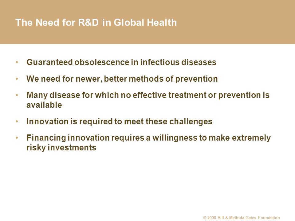 The Need for R&D in Global Health