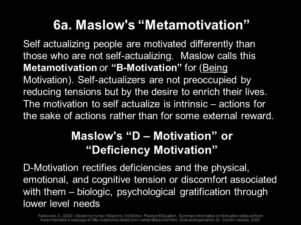 Maslow s D – Motivation or