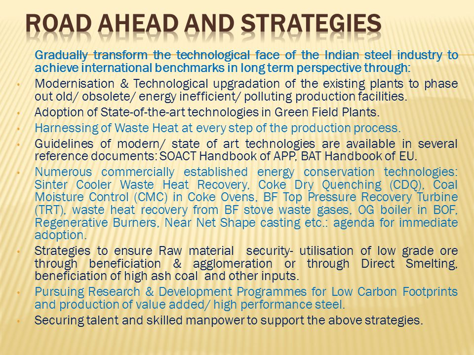 Road Ahead and Strategies