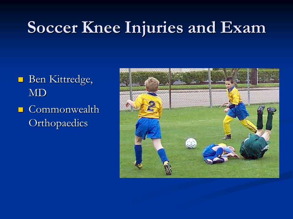 Soccer Knee Injuries and Exam