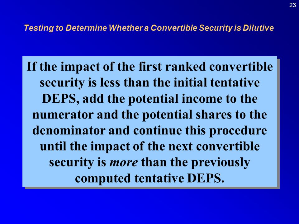 Testing to Determine Whether a Convertible Security is Dilutive