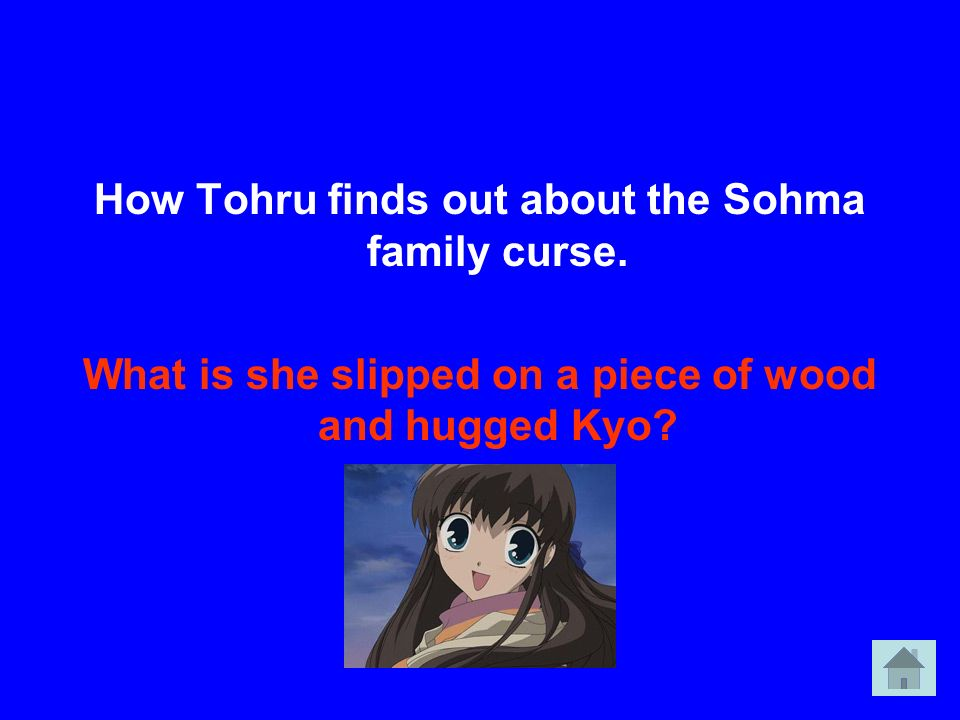 How Tohru finds out about the Sohma family curse.