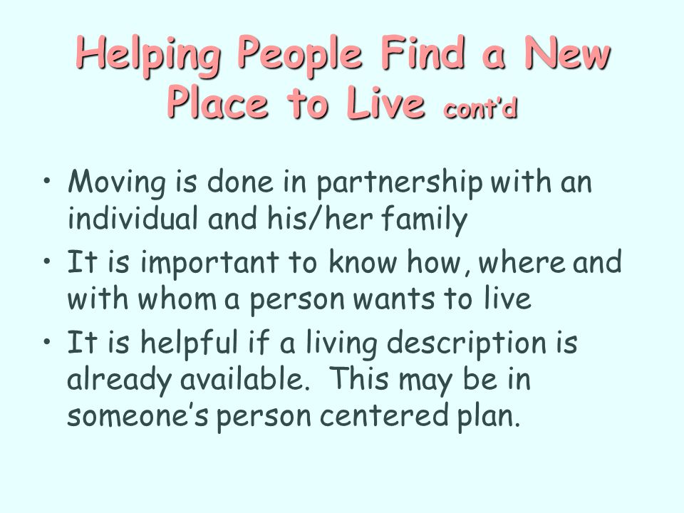 Helping People Find a New Place to Live cont'd