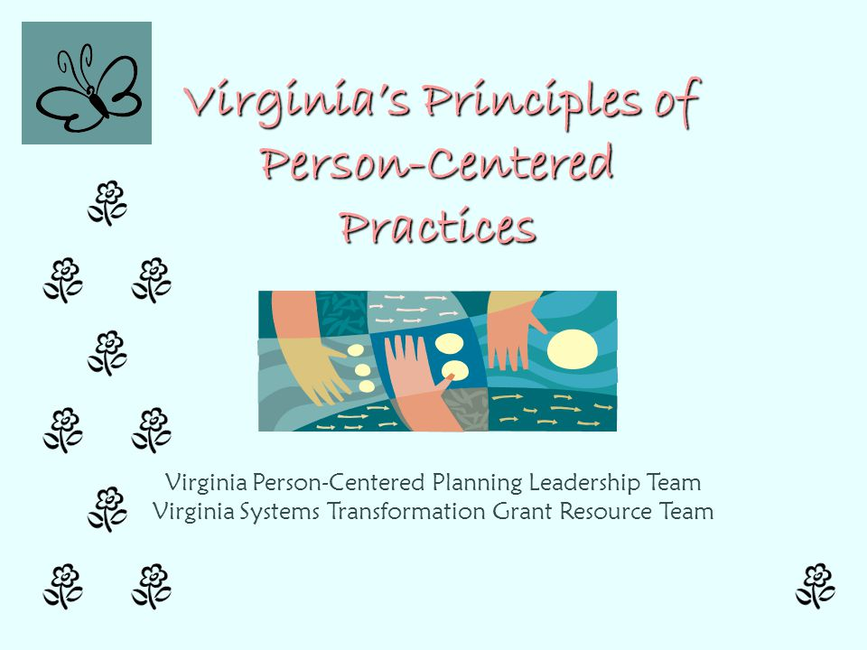 Virginia's Principles of Person-Centered Practices