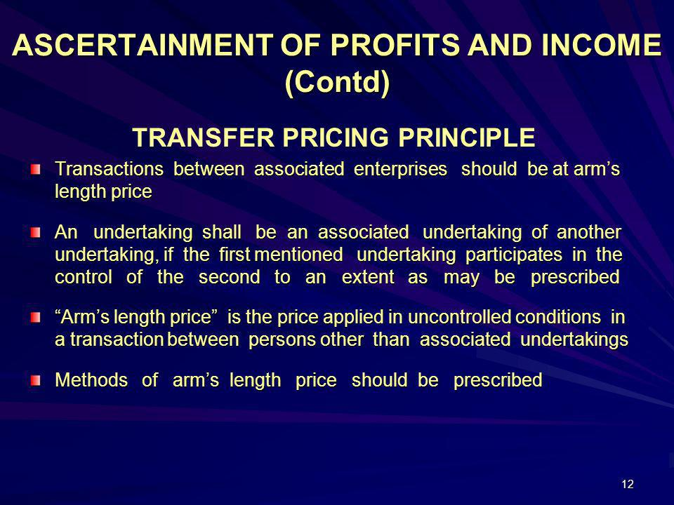 ASCERTAINMENT OF PROFITS AND INCOME (Contd)