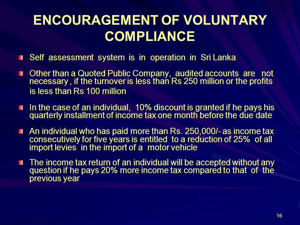 ENCOURAGEMENT OF VOLUNTARY COMPLIANCE