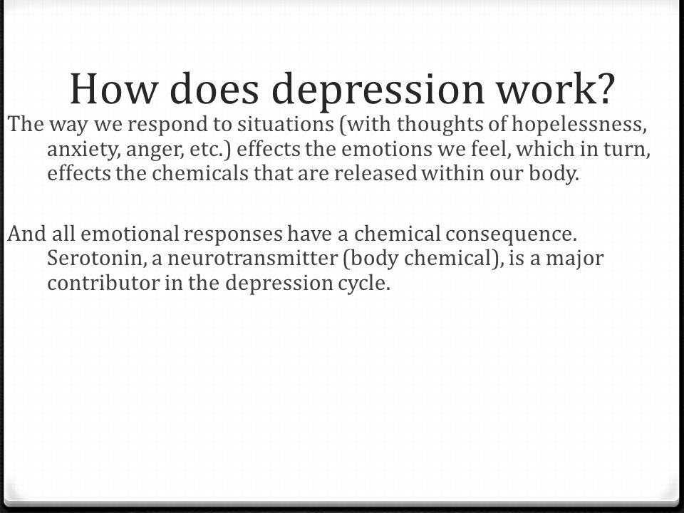 How does depression work