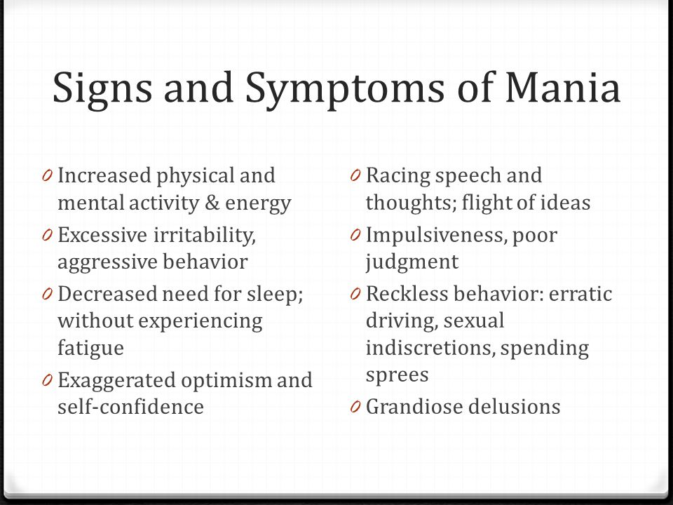 Signs and Symptoms of Mania