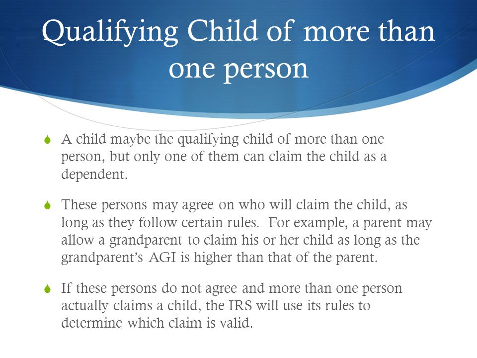 Qualifying Child of more than one person