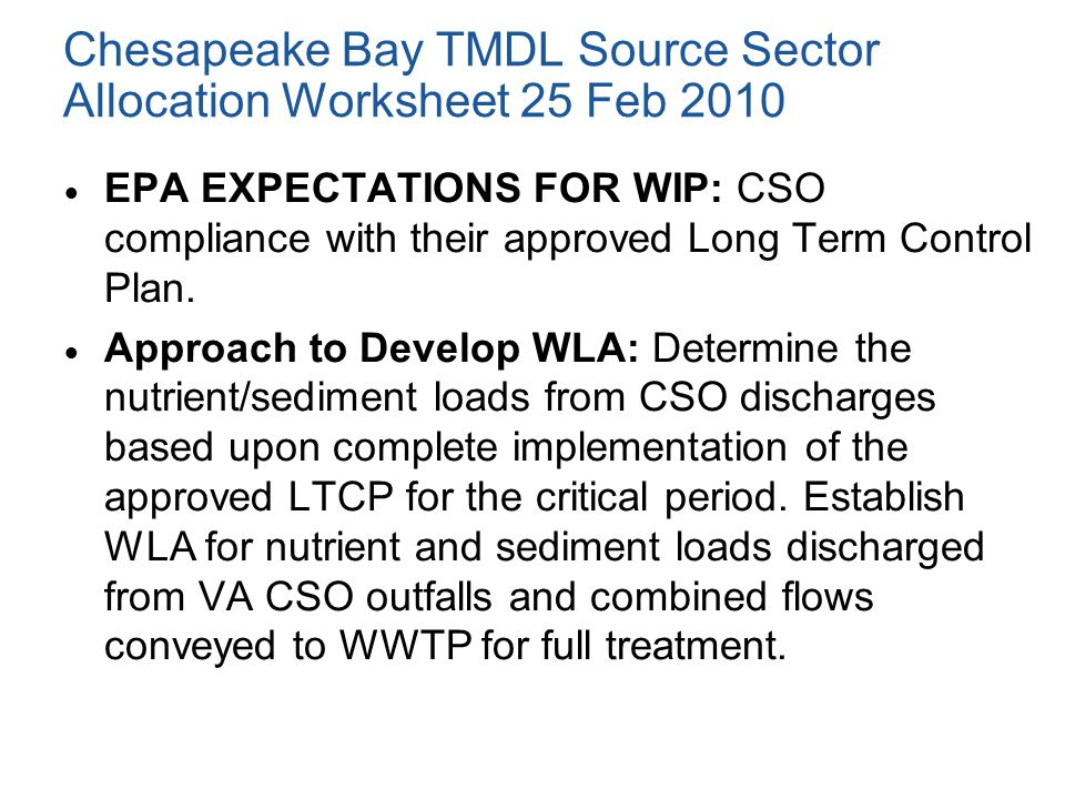 Chesapeake Bay TMDL Source Sector Allocation Worksheet 25 Feb 2010