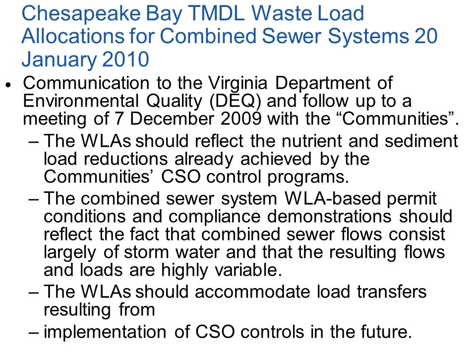 Chesapeake Bay TMDL Waste Load Allocations for Combined Sewer Systems 20 January 2010