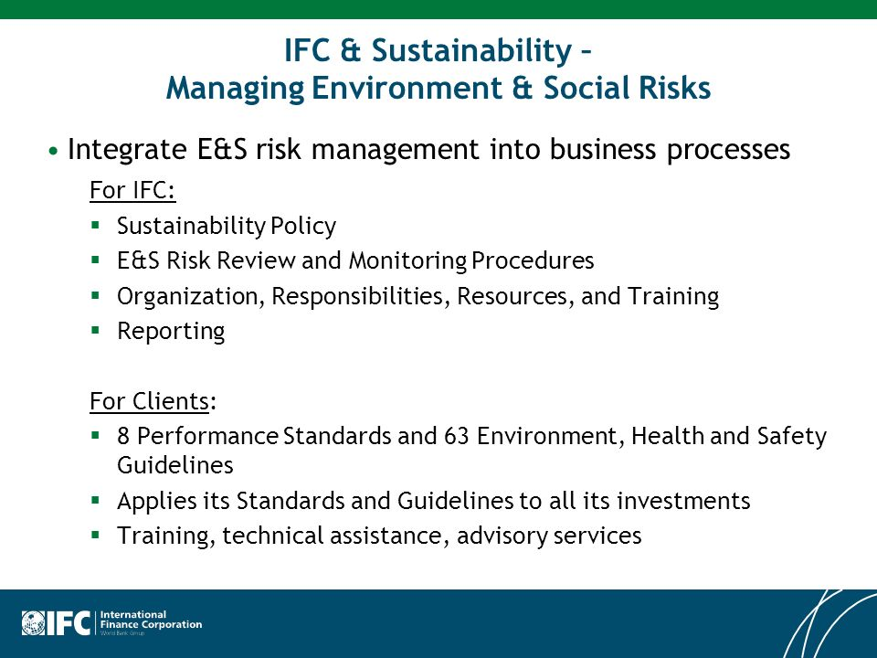 IFC & Sustainability – Managing Environment & Social Risks