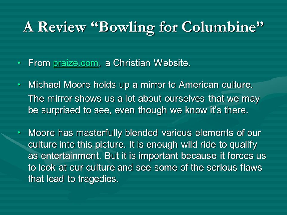 A Review Bowling for Columbine