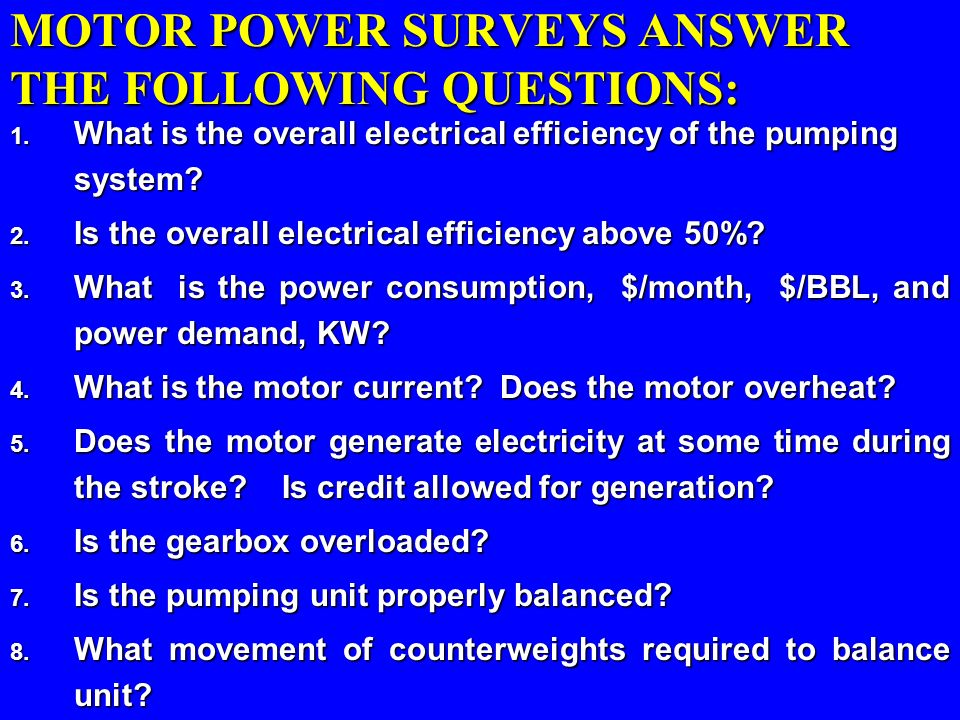 MOTOR POWER SURVEYS ANSWER THE FOLLOWING QUESTIONS: