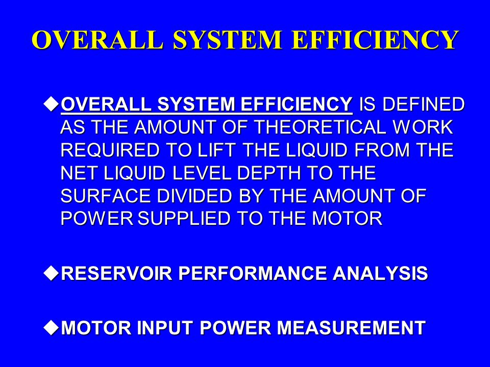 OVERALL SYSTEM EFFICIENCY