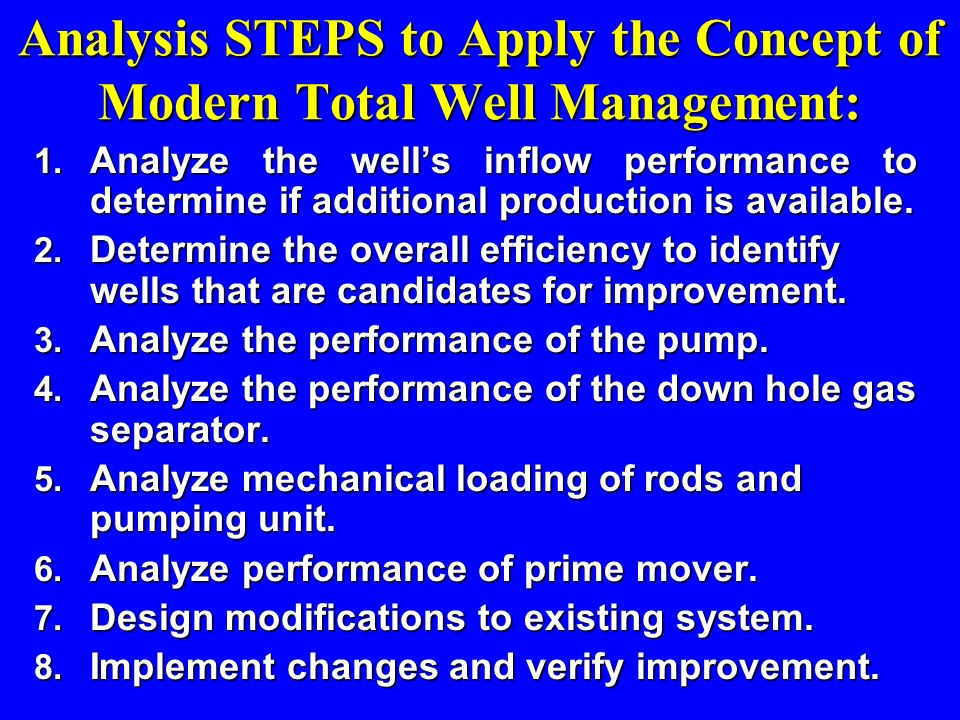 Analysis STEPS to Apply the Concept of Modern Total Well Management: