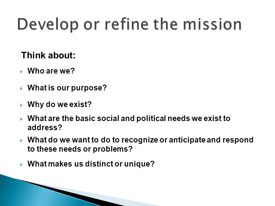 Develop or refine the mission