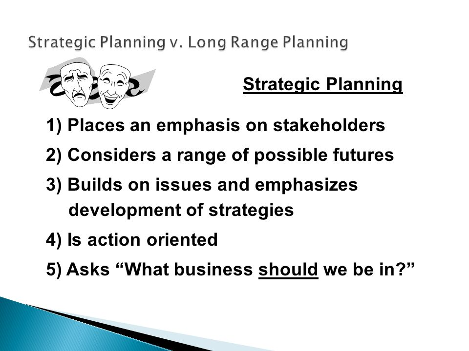 Strategic Planning v. Long Range Planning