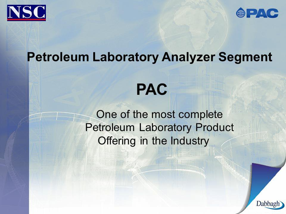 Petroleum Laboratory Analyzer Segment PAC One of the most complete