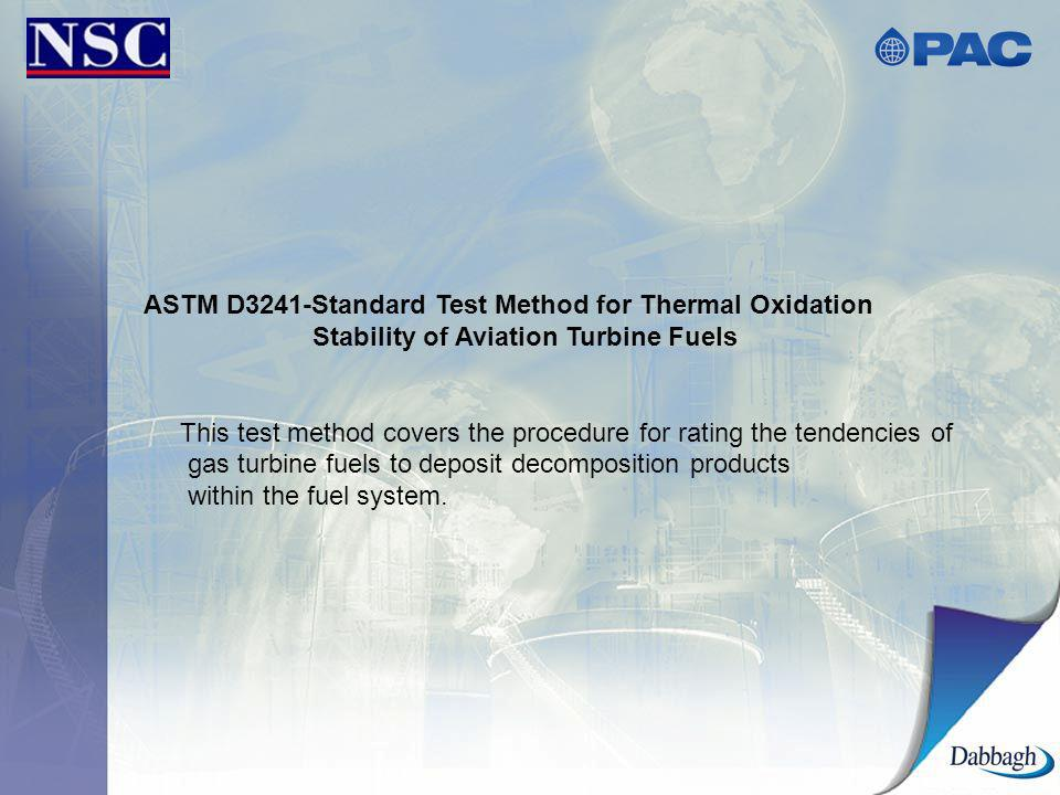 ASTM D3241-Standard Test Method for Thermal Oxidation