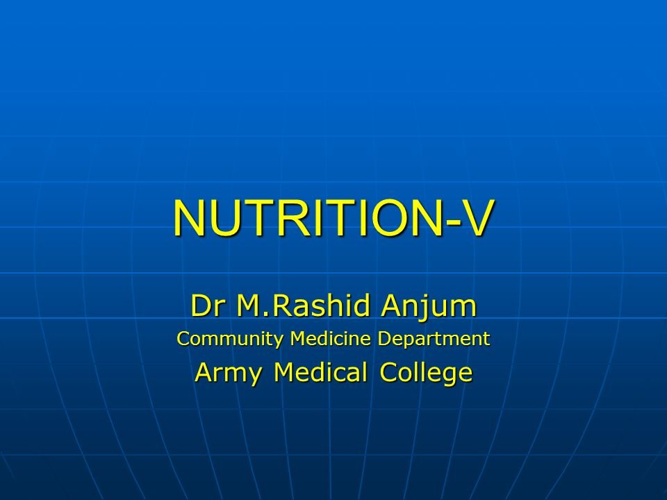 Dr M.Rashid Anjum Community Medicine Department Army Medical College