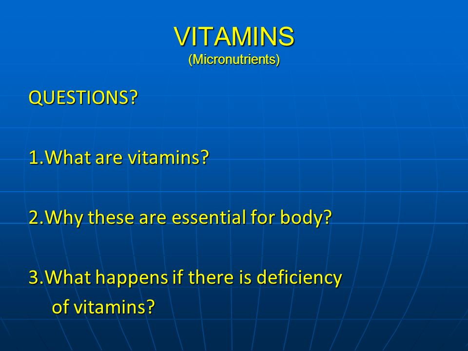 VITAMINS (Micronutrients)