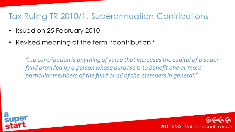 Tax Ruling TR 2010/1: Superannuation Contributions