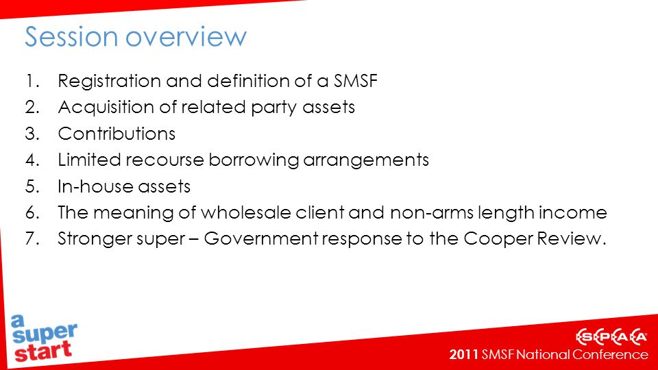Session overview Registration and definition of a SMSF