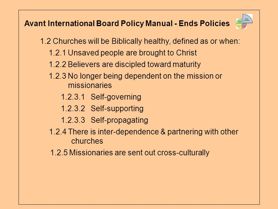 Avant International Board Policy Manual - Ends Policies
