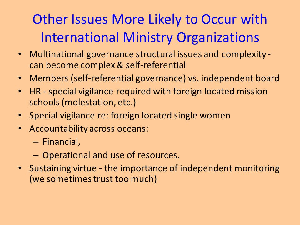 Other Issues More Likely to Occur with International Ministry Organizations