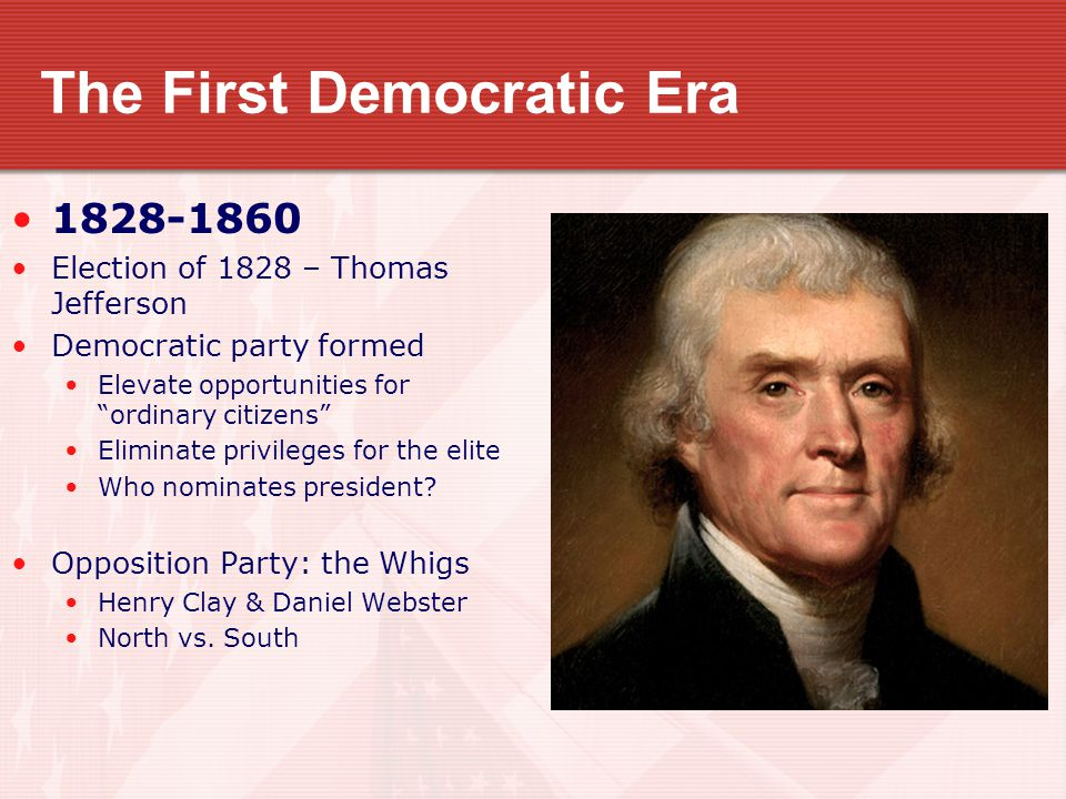 The First Democratic Era