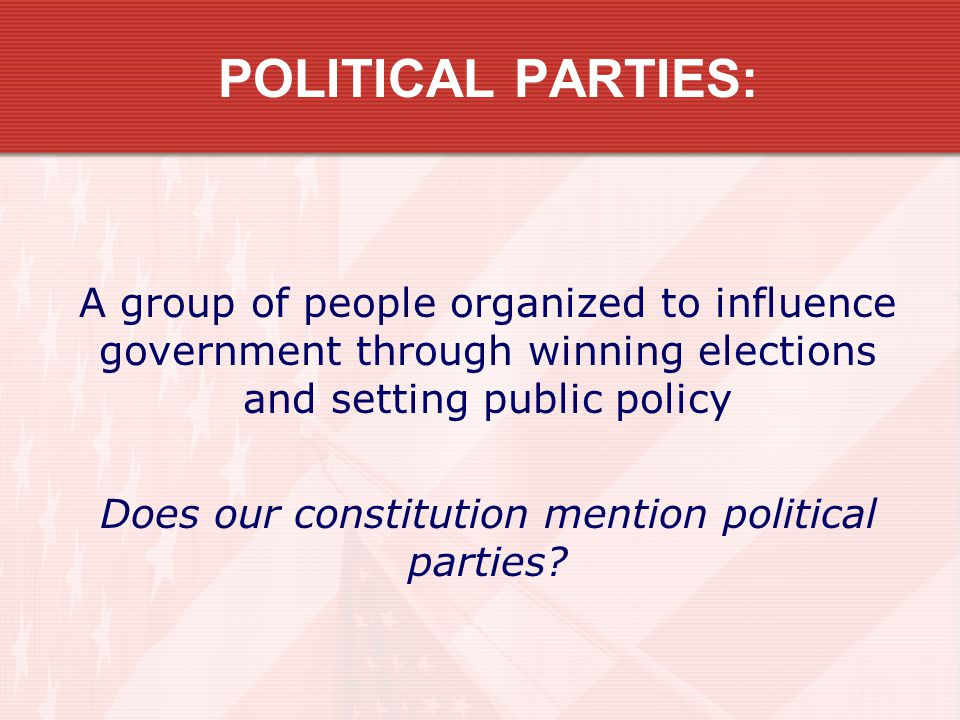 Does our constitution mention political parties