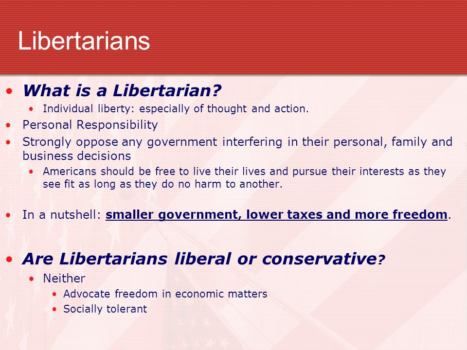 Libertarians What is a Libertarian
