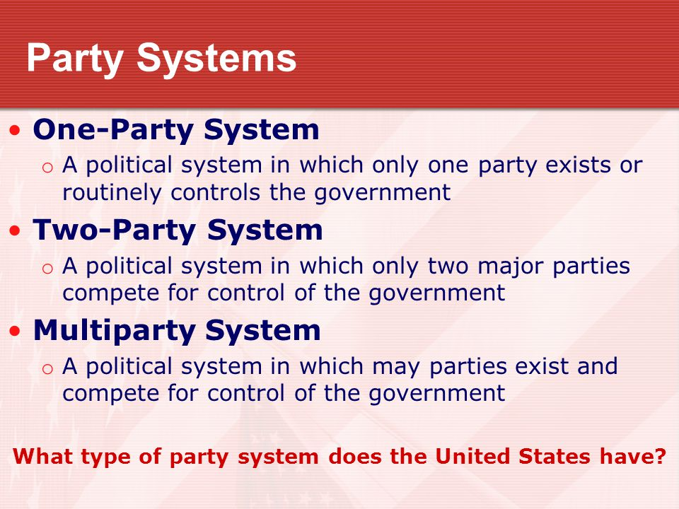 What type of party system does the United States have