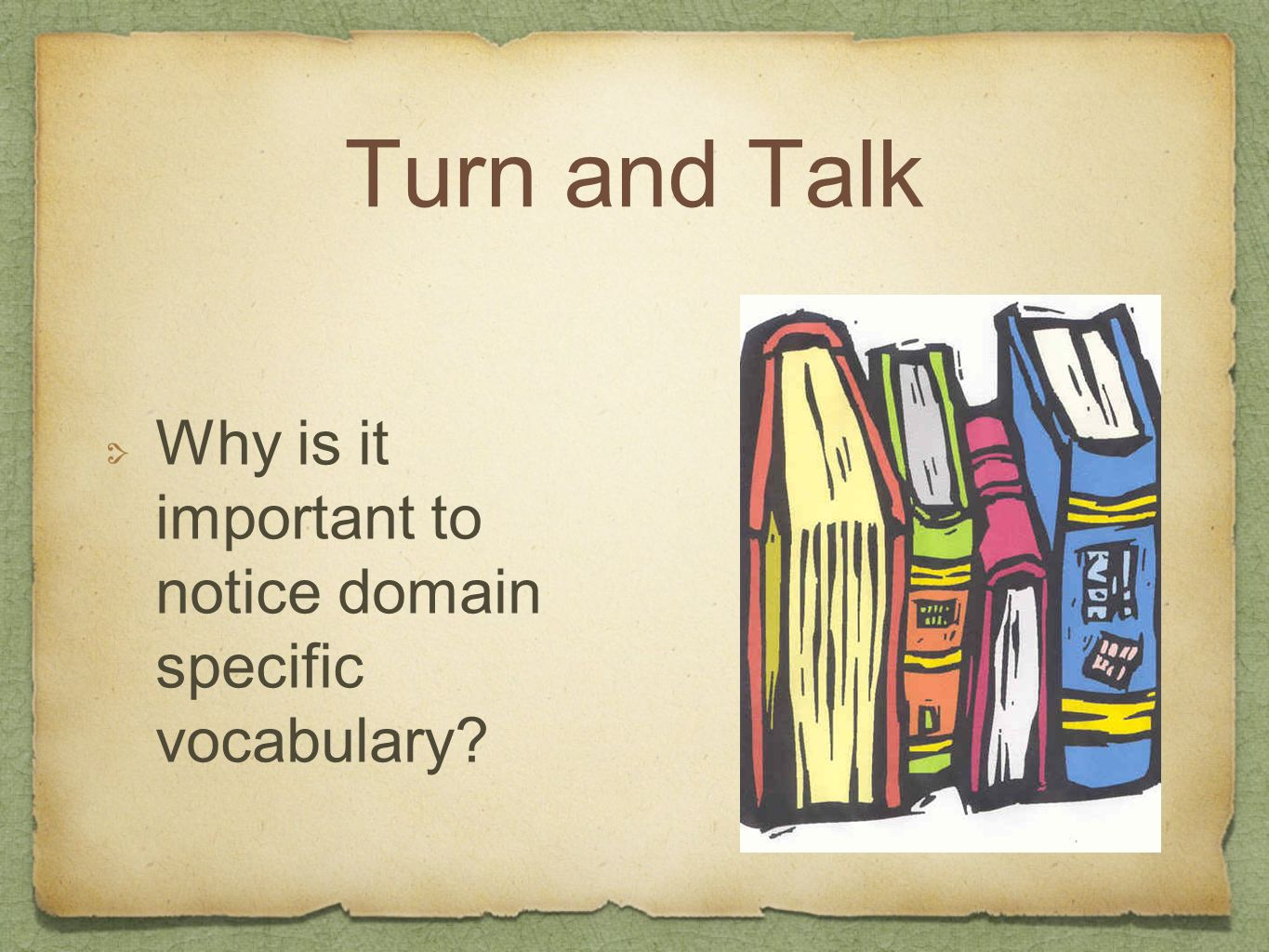 Turn and Talk Why is it important to notice domain specific vocabulary