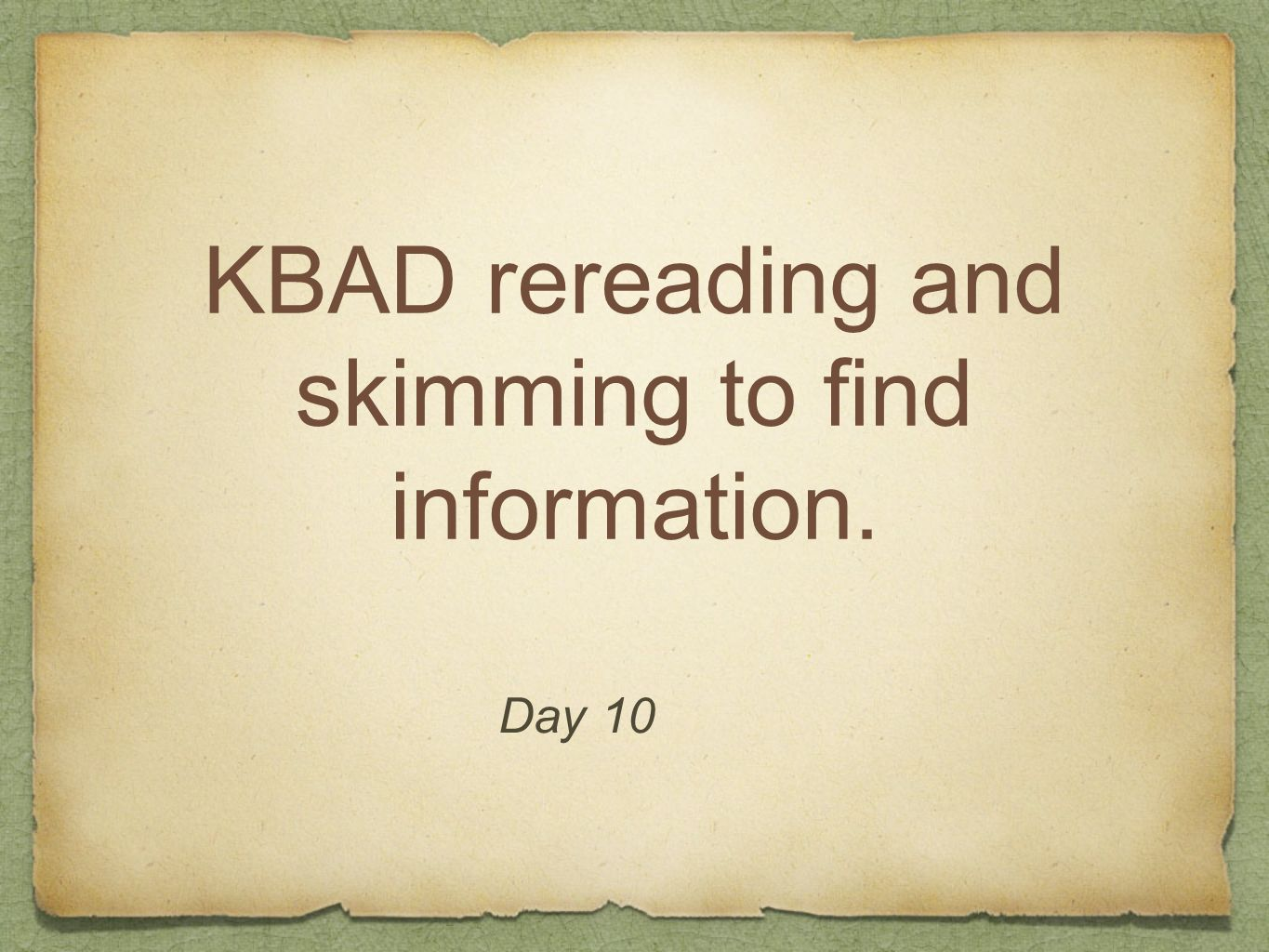KBAD rereading and skimming to find information.