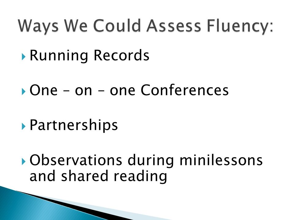 Ways We Could Assess Fluency: