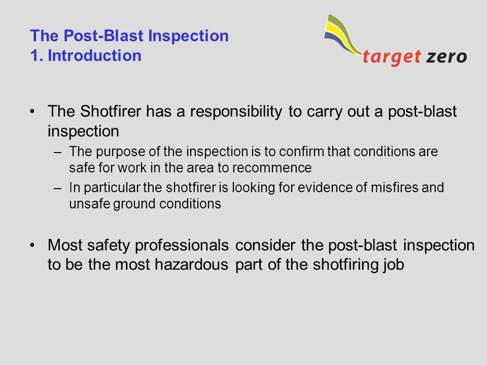 The Post-Blast Inspection 1. Introduction