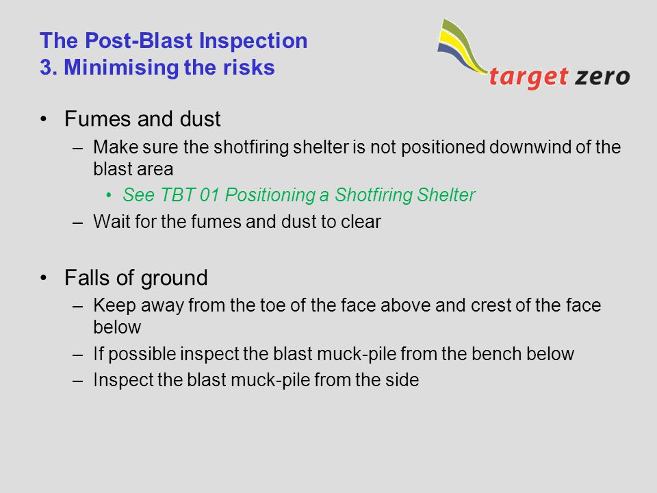 The Post-Blast Inspection 3. Minimising the risks