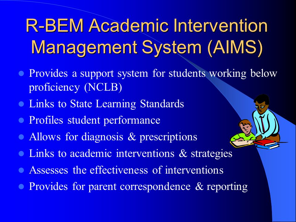 R-BEM Academic Intervention Management System (AIMS)