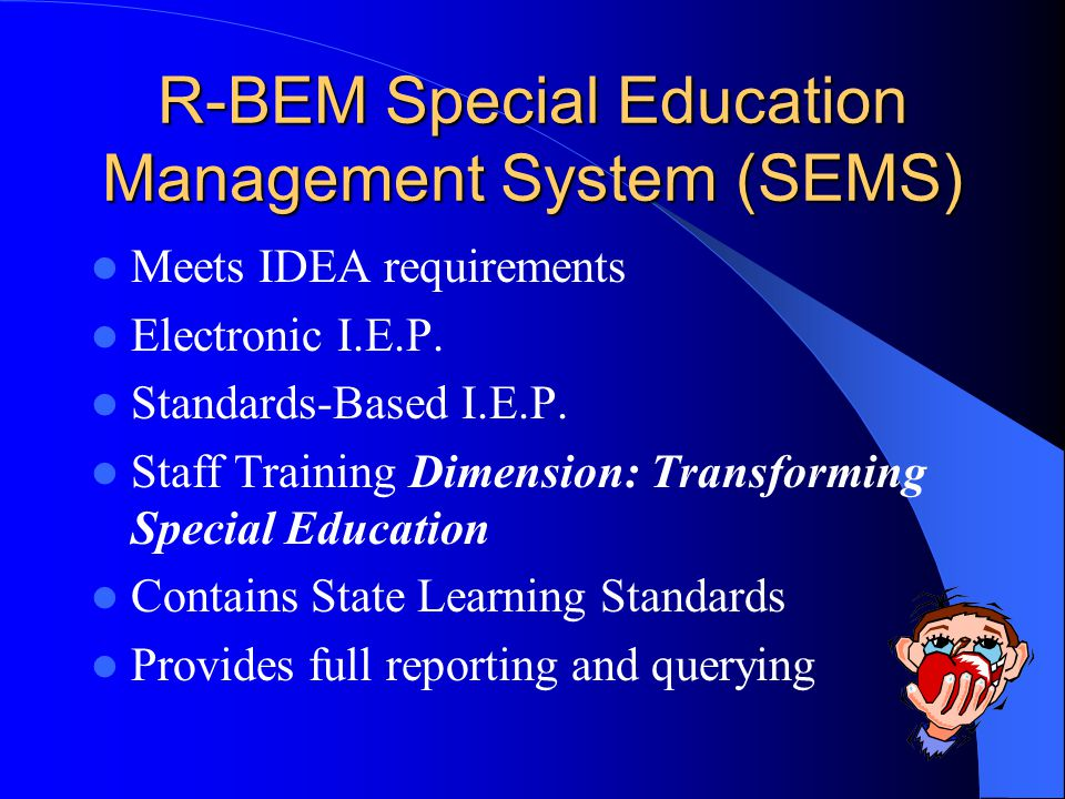 R-BEM Special Education Management System (SEMS)