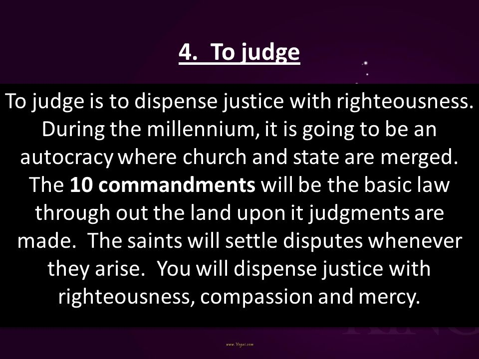 4. To judge