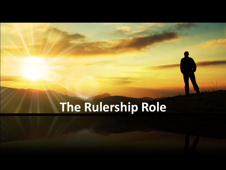 The Rulership Role