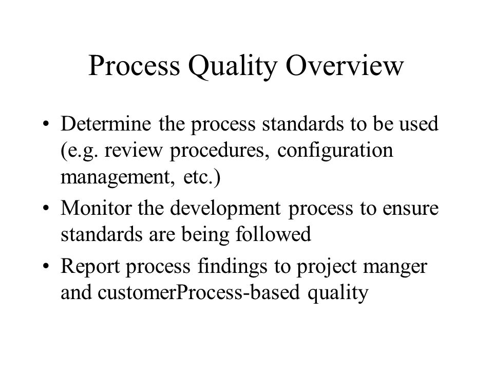 Process Quality Overview