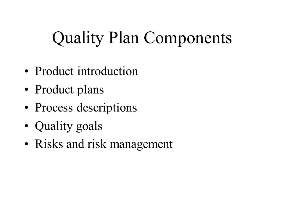 Quality Plan Components